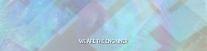 WE are the enginner